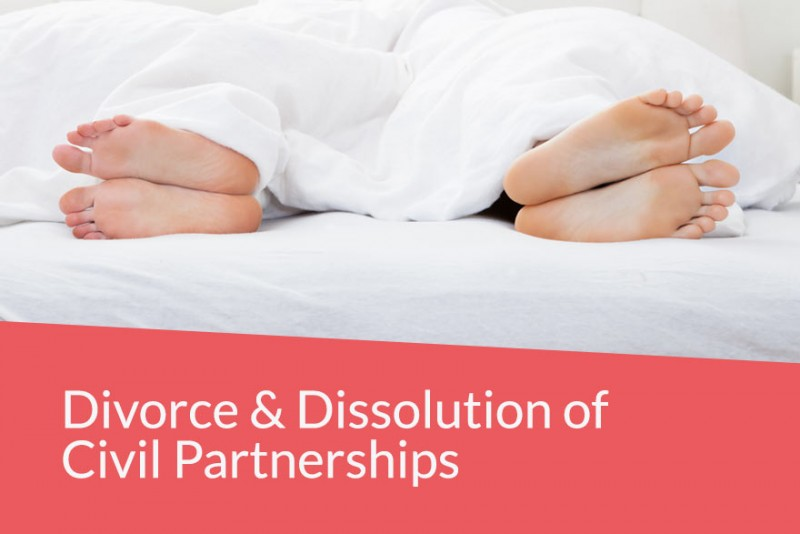 Divorce and dissolution of civil partnerships