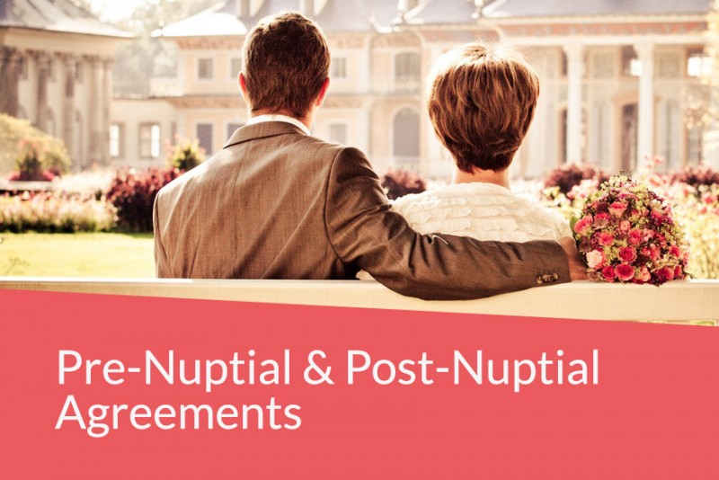 Pre- and Post-nuptial Agreements